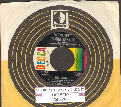 Who - We're Not Gonna Take It/I'm Free (with juke box label and Decca company sleeve) - NM9/ - 45 rpm Records