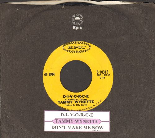 Wynette, Tammy - D-I-V-O-R-C-E/Don't Make Me Now (with juke box label and Epic company sleeve) - EX8/ - 45 rpm Records
