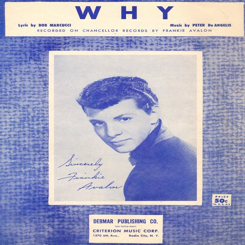 Avalon, Frankie - Why - SHEET MUSIC for the song made popular by Teen idol Frankie Avalon; NICE cover art of the Teen Star! - EX8/ - Sheet Music