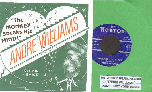 Williams, Andre & The A-Bones - The Monkey Speaks His Mind/Don't Hurt Your Knees (You Might Need'em To Pray) (re-issue of vintage recordings, with juke box label and picture cover) - M10/NM9 - 45 rpm Records