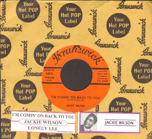 Wilson, Jackie - I'm Comin' On Back To You/Lonely Life (with Brunswick company sleeve and juke box label) - NM9/ - 45 rpm Records