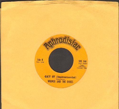 Wilmer & The Dukes - Get It (Instrumental)/Give Me One More Chance (NICE condition!) - NM9/ - 45 rpm Records
