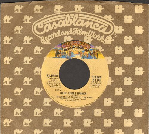 Wildfire - Here Comes Summer (NICE updated version of the Jerry Keller Hit!)/Weekend Love (with Casablanca company sleeve) - NM9/ - 45 rpm Records