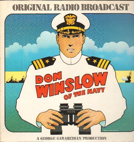 Don Winslow Of The Navy - Don Winslow Of The Navy - Original Radio Broadcast (vinyl LP record, 1973 issue of vintage recordings) - NM9/NM9 - LP Records