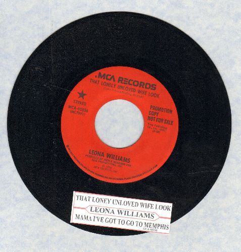Williams, Leona - That Lonely Unloved Wife Look/Mama I've Got To Go To Memphis (DJ advance pressing with MCA company sleeve and juke box label) - NM9/ - 45 rpm Records