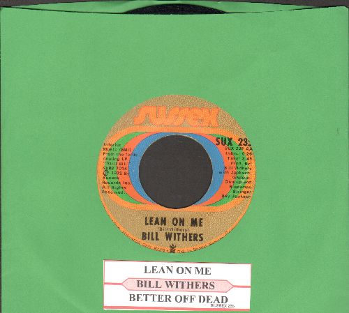 Withers, Bill - Lean On Me/Better Off Dead (with juke box label) - VG7/ - 45 rpm Records