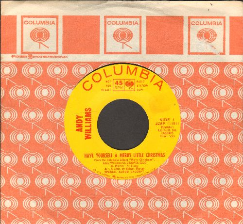 Williams, Andy - Have Yourself A Merry Little Christmas/The Bells Of St. Mary's (DJ advance pressing with Columbia company sleeve) - EX8/ - 45 rpm Records