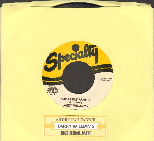 Williams, Larry - Short Fat Fannie/High School Dance (authentic-looking re-issue with juke box label) - NM9/ - 45 rpm Records