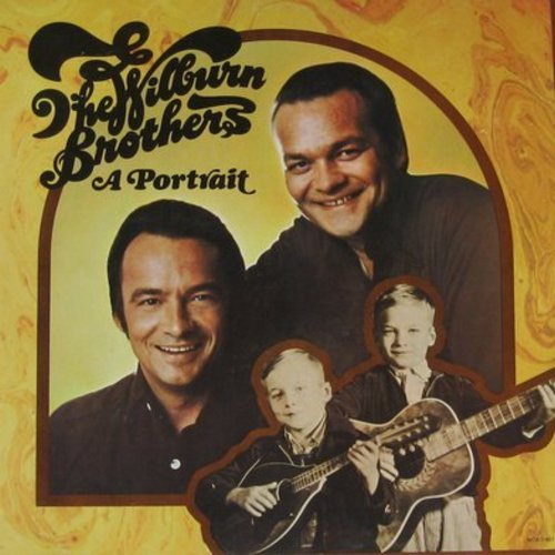 Wilburn Brothers - A Portrait: Which One Is To Blame, Simon Crutchfield's Grave, Little Johnny From Down The Street, Not That I Care, Hurt Her Once For Me (2 vinyl LP record set, reissue of vintage recordings, gate-fold cover) - NM9/NM9 - LP Records