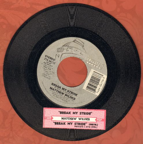 Wilder, Matthew - Break My Stride/Break My Stride (instrumental) (with juke box label) - NM9/ - 45 rpm Records