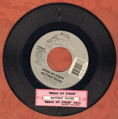 Wilder, Matthew - Break My Stride/Break My Stride (instrumental) (with juke box label) - NM9/ - 45 rpm Records