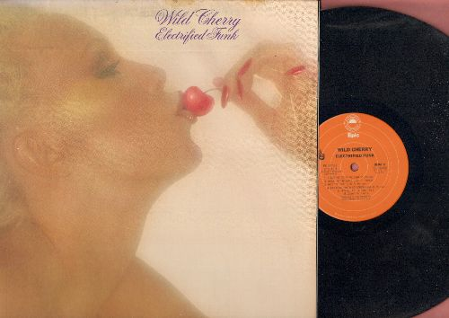 Wild Cherry - Elektrified Funk: Baby Don't You Know, Hot To Trot, Are You Boogieing Around On Your Daddy (vinyl STEREO LP record, gate-fold cover) - NM9/EX8 - LP Records