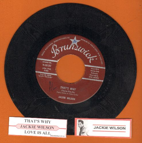 Wilson, Jackie - That's Why (I Love You So)/Love Is All (maroon label first pressing with juke box label) - VG7/ - 45 rpm Records