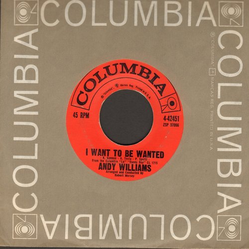 Williams, Andy - I Want To Be Wanted/Stranger On The Shore (with Columbia company sleeve) - EX8/ - 45 rpm Records