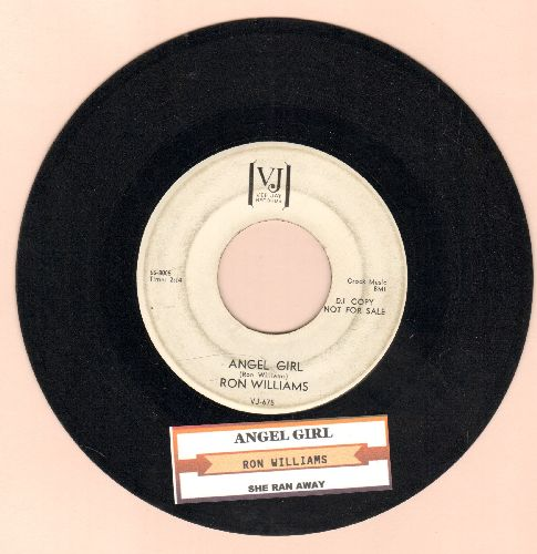 Williams, Ron - Angel Girl/She Ran Away (DJ advance pressing with juke box label) - EX8/ - 45 rpm Records