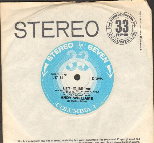 Williams, Andy - Let It Be Me/Noelle (RARE 7 inch 33rpm STEREO record with company sleeve) - NM9/ - 45 rpm Records