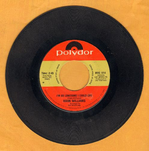 Williams, Hank - I'm So Lonesome I Could Cry/Cold, Cold Heart (double-hit re-issue) - EX8/ - 45 rpm Records
