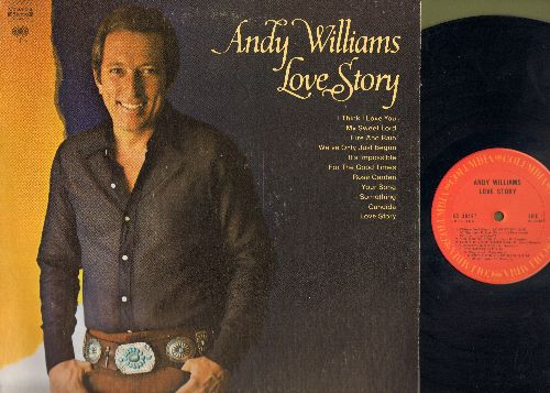 Williams, Andy - Love Story: My Sweet Lord, It's Impossible, Rose Garden, Candida, We've Only Just Begun, I Think I Love You (Vinyl STEREO LP record) - NM9/EX8 - LP Records