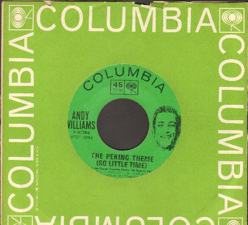 Williams, Andy - The Peking Theme (So Little Time)/Hopeless (with Columbia company sleeve) - EX8/ - 45 rpm Records