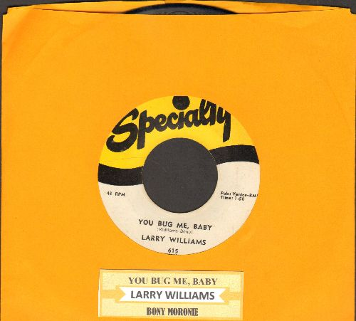 Williams, Larry - You Bug Me Baby/Bony Moronie (authentic-looking re-issue with juke box label) - EX8/ - 45 rpm Records