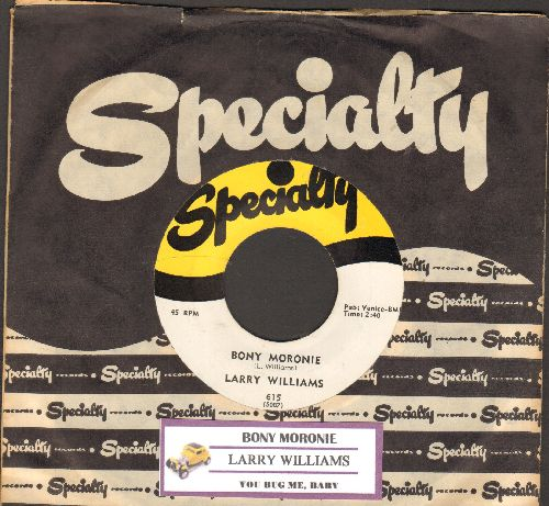 Williams, Larry - Bony Moronie/You Bug Me, Baby (with juke box label and vintage Specialty company sleeve) - NM9/ - 45 rpm Records