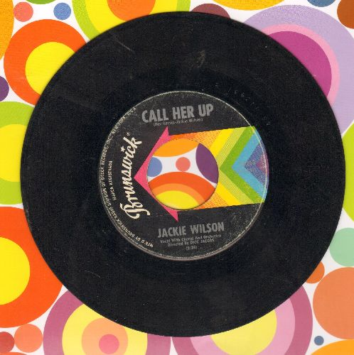 Wilson, Jackie - Call Her Up/The Kickapoo - VG6/ - 45 rpm Records