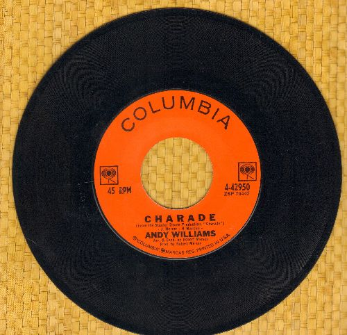Williams, Andy - Charade/A Fool Never Learns - EX8/ - 45 rpm Records
