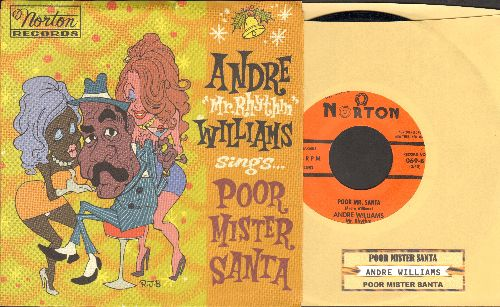 Williams, Andre - Poor Mr. Santa (includes -mild version- as well as -extra spicy version- (re-issue with picture sleeve and juke box label) - M10/M10 - 45 rpm Records