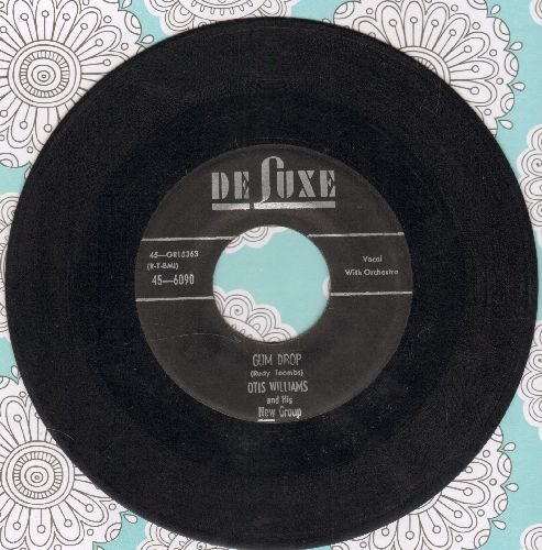 Williams, Otis & His Charms - Gum Drop/Save Me, Save Me - VG7/ - 45 rpm Records