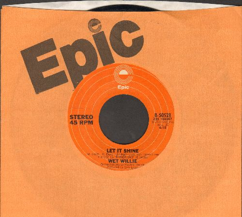 Wet Willie - Let It Shine/Make You Feel Love Again (with Epic company sleeve) - NM9/ - 45 rpm Records