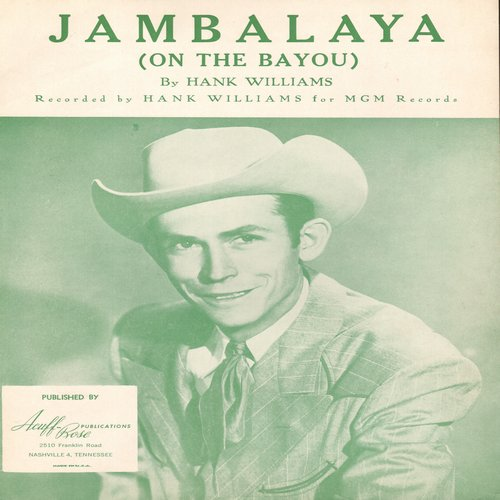 Williams, Hank - Jambalaya (On The Bayou) - Sheet Music for the song written and first recorded by Hank Williams; NICE cover portrait of Country Legend! (This is SHEET MUSIC, not any other kind of media!) - NM9/ - Sheet Music
