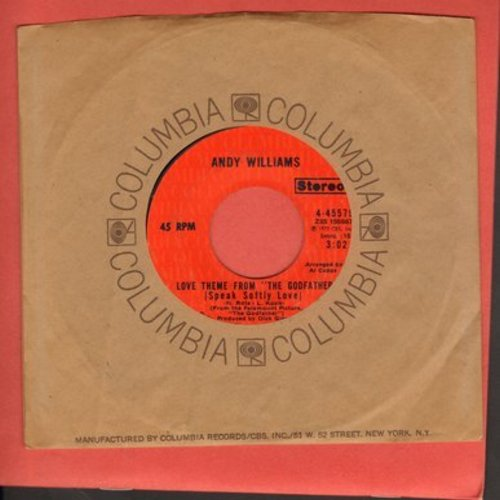 Williams, Andy - Love Theme From -The Godfather- (Speak Softly Love)/Home For Thee (with Columbia company sleeve) - NM9/ - 45 rpm Records