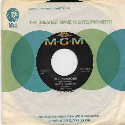 Williams, Smitty - Oh, Seymour (I'd Like To See More Of You)/The Cure (with MGM company sleeve) - NM9/ - 45 rpm Records