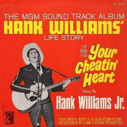 Williams, Hank  - Your Cheatin' Heart - The MGM Sound Track Album of Hank Williams' Life Story (Vinyl LP record): Hey Good Lookin', Jambalaya (On The Bayou), I'm So Lonesome I Could Cry, I Can't Help It  - EX8/EX8 - LP Records