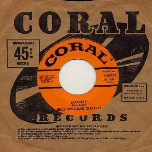 Williams, Billy Quartet - Stormy/Follow Me (with vintage Coral company sleeve) (sol) - EX8/ - 45 rpm Records