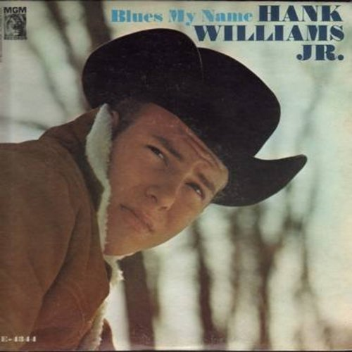 Williams, Hank Jr. - Blues My Name: These Boots Are Made For Walkin', Wrong Doin' Man, Old Frank, Cry Cry Darling (Vinyl STEREO LP record) - NM9/EX8 - LP Records