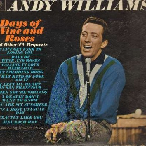 Williams, Andy - Days Of Wine And Roses: Can't Get Used To Losing You, My Coloring Book, I Left My Heart In San Francisco, You Are My Sunshine (Vinyl STEREO LP record) - NM9/VG7 - LP Records
