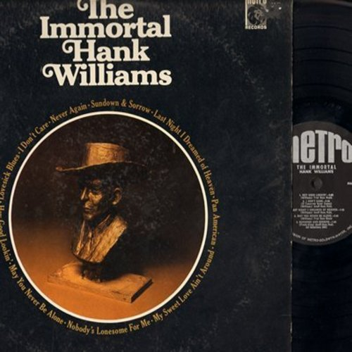 Williams, Hank - The Immortal: There's No Room In My Heart (For The Blues), I Wish I Had A Nickel, Faded Love And Winter Roses, Fly Trouble (Vinyl MONO LP record) - NM9/EX8 - LP Records