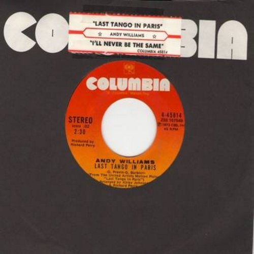 Williams, Andy - Last Tango In Paris/I'll Never Be The Same (with juke box label) - NM9/ - 45 rpm Records