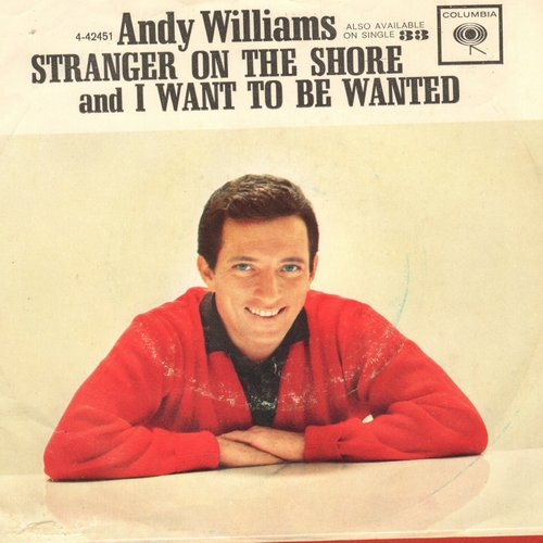 Williams, Andy - I Want To Be Wanted/Stranger On The Shore (with picture sleeve) - NM9/VG7 - 45 rpm Records