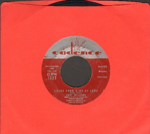 Williams, Andy - I Like Your Kind Of Love/Stop Teasin' Me  - EX8/ - 45 rpm Records