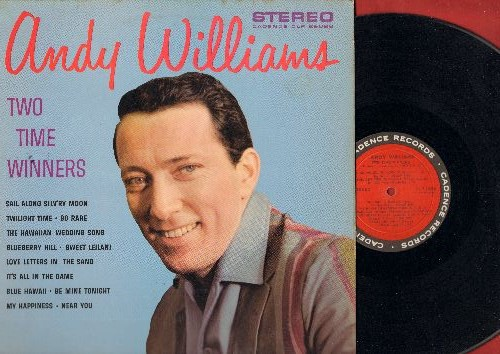 Williams, Andy - Two Time Winners: Blueberry Hill, It's All In The Game, My Happiness, Hawaiian Wedding Song, Twilight Time, Sail Along Silv'ry Moon (Vinyl STEREO LP record) - EX8/EX8 - LP Records