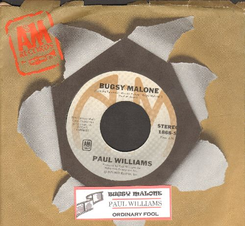 Williams, Paul - Bugsy Malone/Ordinary Fool (both songs featured in film -Bugsy Malone-, with A&M company sleeve and juke box label) - NM9/ - 45 rpm Records