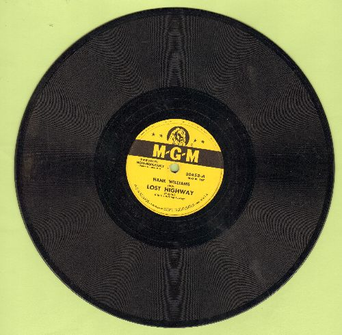 Williams, Hank - Lost Highway/I've Just Told Mama Goodbye (10 inch 78 rpm record, NICE condition!) - EX8/ - 78 rpm