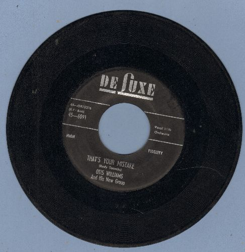 Williams, Otis & His New Group - That's Your Mistake/Too Late I Learned - VG7/ - 45 rpm Records