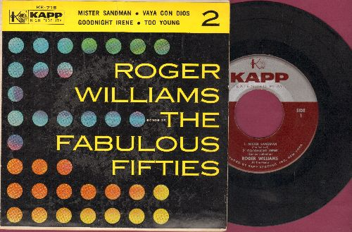 Williams, Roger - The Fabulous Fifties Vol. 2: Mister Sandman/Vaya Con Dios/Goodnight Irene/Too Young (vinyl EP record with picture cover) - EX8/EX8 - 45 rpm Records
