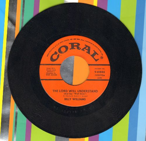 Williams, Billy - Got A Date With An Angel/The Lord Will Understand (And Say Well Done)  - VG6/ - 45 rpm Records