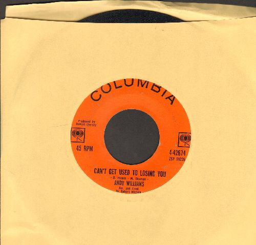 Williams, Andy - Can't Get Used To Losing You/Days Of Wine And Roses  - VG7/ - 45 rpm Records
