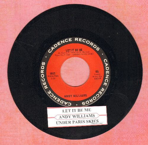 Williams, Andy - Let It Be Me/Under Paris Skies (with juke box label) - NM9/ - 45 rpm Records