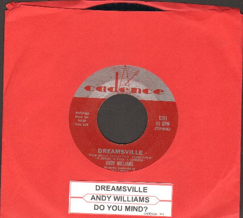 Williams, Andy - Do You Mind?/Dreamsville (with juke box label) - NM9/ - 45 rpm Records